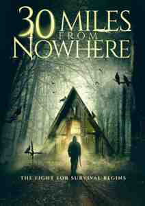 30 Miles from Nowhere DVD