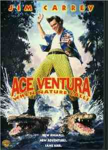 Ace Ventura Nature Calls Region