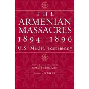 Armenian Massacres 1894 1896 Media Testimony