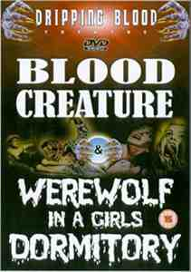 Blood Creature / Werewolf In A Girls Dormitory DVD