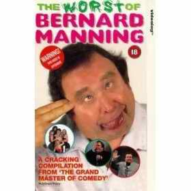 The Worst of Bernard Manning video