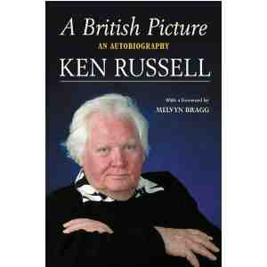 British Picture Autobiography Ken Russell