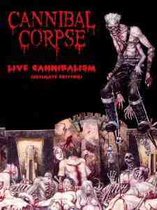 CANNIBAL CORPSE LIVE CANNIBALISM DVD