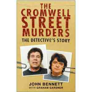 Cromwell Street Murders Detectives Story