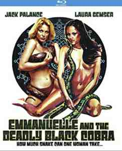 Emmanuelle and the Deadly Black Cobra aka Black Cobra Woman Blu-ray