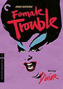 Female Trouble The Criterion Collection DVD