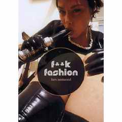 F**k Fashion book