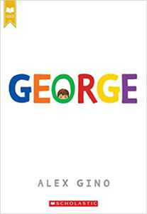 George (Scholastic Gold) by Alex Gino Paperback