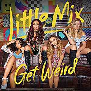Get Weird Little Mix