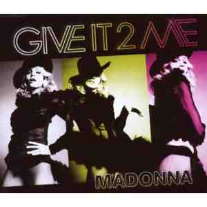 Give It Me Madonna