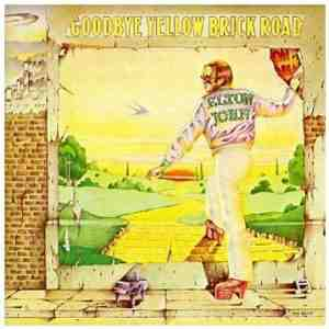 Goodbye Yellow Brick Road Elton