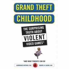 Grand Theft Childhood