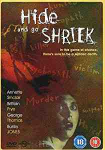 Hide And Go Shriek DVD