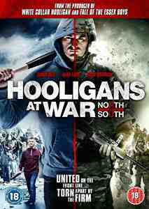 Hooligans At War North South