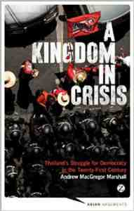 Kingdom Crisis Thailands Democracy Twenty First