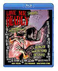 Love Me Deadly Blu-ray