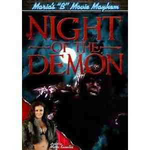 Marias B Movie Mayhem Night Demon Kanellis