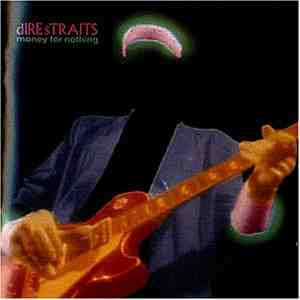 Money Nothing Dire Straits