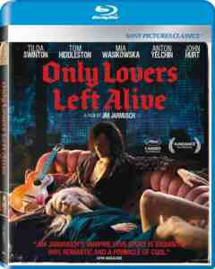 Only Lovers Left Alive Blu ray