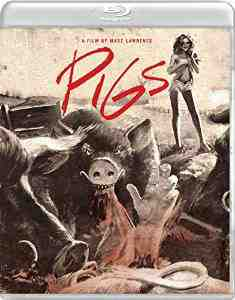 Pigs Blu ray Combo Toni Lawrence