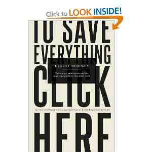 Save Everything Click Here Solutionism