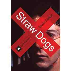 Straw Dogs Controversies Stevie Simkin