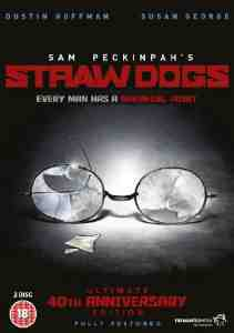 Straw Dogs Ultimate 40th Anniversary