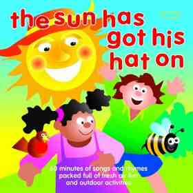 Sun Has Got His Hat