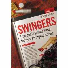 Swingers: True Confessions book