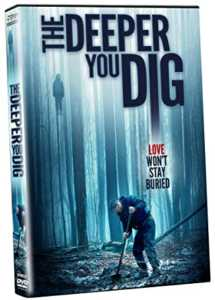 The Deeper You Dig DVD