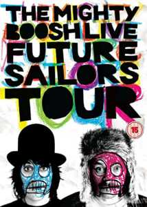 The Mighty Boosh: Live - Future Sailors Tour DVD