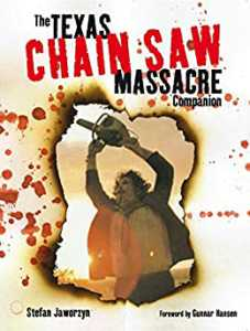 The Texas Chain Saw Massacre Companion eBook by Stefan Jaworzyn Kindle Edition