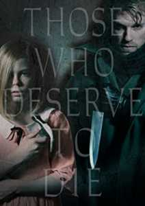 Those Who Deserve to Die DVD