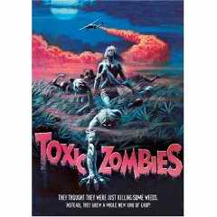 Toxic Zombies DVD
