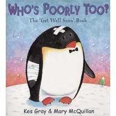 Who's Poorly Too book