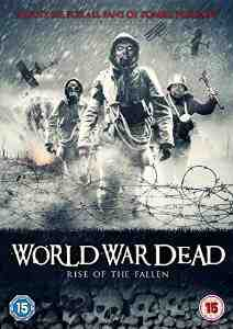 World War Dead Rise Fallen