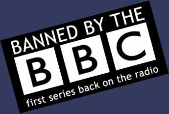 Banned by the BBC