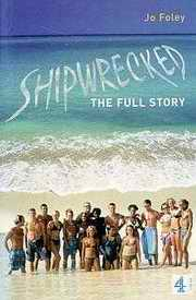Shipwrecked: The Full story book