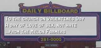 A day of love of sex, not hate...The Melon Farmers