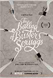 Poster Ballad of Buster Scruggs 2018 Ethan Coen and Joel Coen