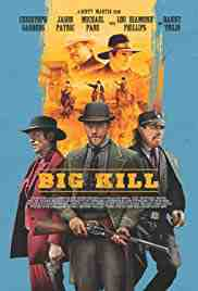 Poster Big Kill 2018 Scott Martin