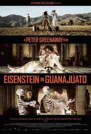 Poster Eisenstein in Guanajuato 2015 Peter Greenaway