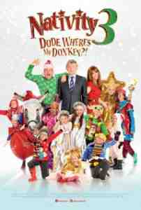 Poster Nativity 3 Dude Wheres My Don 2014 Debbie Isitt