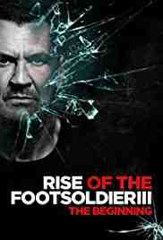Poster Rise of the Footsoldier 3 2017 Zackary Adler