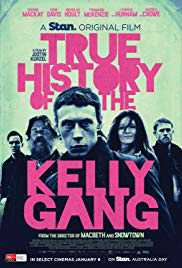Poster True History of the Kelly Gang 2019 Justin Kurzel