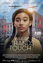 Poster Where Hands Touch 2018 Amma Asante