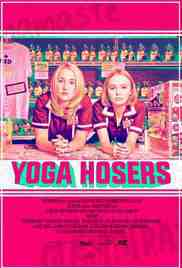 Poster Yoga Hosers 2016 Kevin Smith