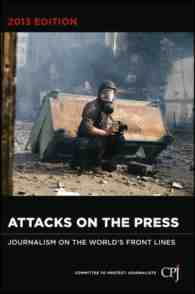 attacks on the press 2013